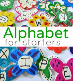 alphabet for starters series- filled with lots of ways to introduce the alphabet and make it FUN!
