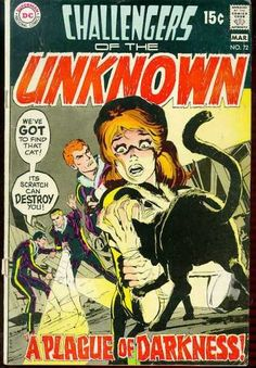 Challengers of the Unknown #72 - A Plague of Darkness/Nobody Lives Forever...Or Do They? (Issue)