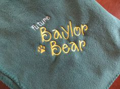"""Future Baylor Bear"" baby blanket"