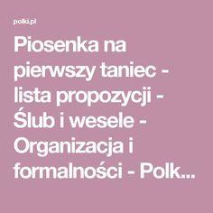 Piosenka na pierwszy taniec - lista propozycji - Ślub i wesele - Organizacja i formalności - Polki.pl