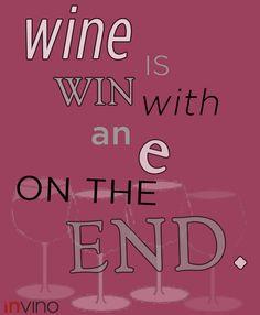 Hope you always win(e)
