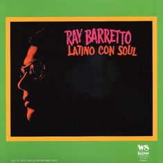 salsa ritmo y mas: RAY BARRETO LATINO CON SOUL