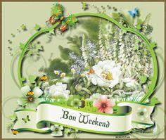 Bon Weekend nature flowers butterfly weekend friday french sunday saturday happy weekend weekend greeting end of the week