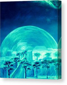 Canvas Print, city,urban,futuristic,surrealistic,planet,earth,time,environment,town,world,buildings,landscape,fantasy,round,shape,science,fiction,sky,digital,age,architecture,cyber,crystal,glass,sphere,travel,transparent,fragile,movement,motion,magical,mystery,aliens,memories,dreamy,modern,contemporary,decor,blue,teal,turquoise,monochromatic,in,out,of,the,box,fine,art,oil,paintings,artworks,sci-fi,products,items,for sale,online,fine art america