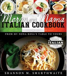 "Blog Tour: ""Mormon Mama Italian Cookbook"" #sponsored 