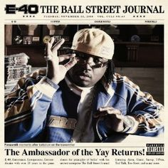 E-40 THE BALL STREET JOURNAL COVER