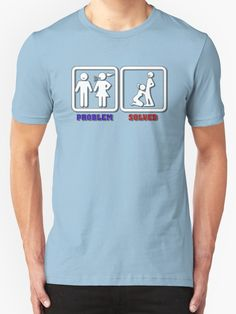 Problem? Solved! no. 5 kinky shirt design by cool-shirts Also Available as T-Shirts & Hoodies, Men's Apparels, Women's Apparels, Stickers, iPhone Cases, Samsung Galaxy Cases, Posters, Home Decors, Tote Bags, Pouches, Prints, Cards, Mini Skirts, Scarves, iPad Cases, Laptop Skins, Drawstring Bags, Laptop Sleeves, and Stationeries #style #fashion #clothing #clothes #girls