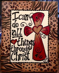 which strengthen me. One of my favorite verses.                                                                                                                                                     More