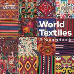 World Textiles: An essential single-volume textile and design sourcebook. This book will provide endless sources of inspiration.