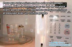 Utilisez du vinaigre blanc pour nettoyer, désinfecter votre micro-ondes facilement