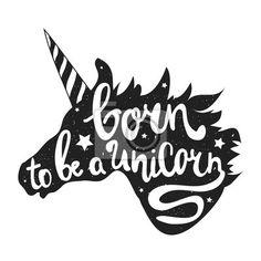 """Sticker """"stilvoll, Tier, Textil- - vector illustration with unicorn head and lettering text - born to be a unicorn"""" ✓ Breite Materialauswahl ✓ an die Bedürfnisse unserer Kunden angepasst ✓ Sieh die Meinungen unserer Kunden!"""