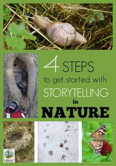 4 Steps to Get Started with Storytelling in Nature. Storytelling is a powerful way to connect children with nature. These great tips will help you get started! Rain or Shine Mamma
