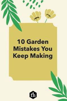 Sometimes it's the simple stuff that sidetracks us as gardeners. Here are 10 common mistakes that gardeners make—and how to avoid them. Pocket Garden, Garden Edging, Garden Pests, Garden Tips, Mistakes, Backyard, Gardening, Simple, Patio