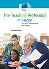The Teaching Profession in Europe: Practices, Perceptions, and Policies
