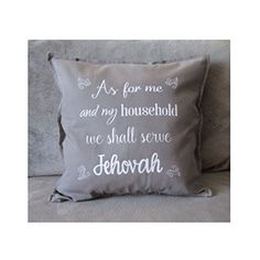 "As for me and my household we shall serve Jehovah, Pillow Cover, 20""x20"", Joshua 24:15, JW.Org, JW Gift"