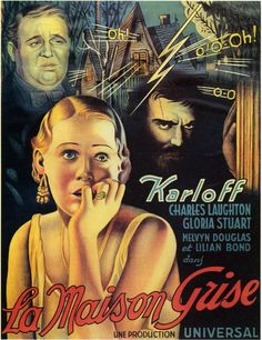 The Old Dark House, marvelous movie, Boris Karloff at his best. Laughton gives an excellent performance. All star cast.