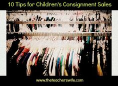 10 Tips for Children's Consignment Sale Success - Part Two: Shopping Day.  I was completely overwhelmed when I walked into my first children's consignment sale. I had no idea how crazy it would be and had no strategy for making my way out alive. With a little prep-work, you can find some great deals!