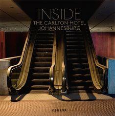 Fotoband über das verlassene 5-Sterne Carlton Hotel in Johannesburg, Südafrika von Leif Bennett und Yvonne Mueller, das früher internationale Stars der ganzen Welt beherbergt