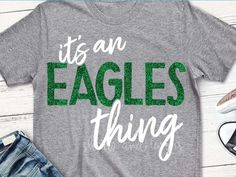 Its an eagles thing svg eagles svg spirit svg eagle svg eagles shirt football volleyball shorts and lemons school spirit svg - Eagle Shirt - Ideas of Eagle Shirt Shirt - Eagles Cheer Shirts, Vinyl Shirts, Team Shirts, Teacher Shirts, Sports Shirts, Band Shirts, Football Shirts, School Spirit Wear, School Spirit Shirts
