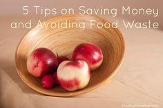 5 Tips on Saving Money and Avoiding Food Waste