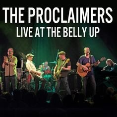 Proclaimers - Live At The Belly Up (2017)