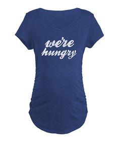 Take a look at this Navy 'We're Hungry' Maternity Tee - Women on zulily today!