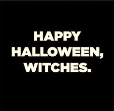 Creepy Funny Happy Halloween Quotes - Time to pick your spooky costumes, and dance on creepy music, have fun being mean because it's Halloween! Holidays Halloween, Spooky Halloween, Halloween Crafts, Halloween Decorations, Halloween 2018, Dulces Halloween, Spooky Spooky, Halloween Humor, Halloween Costumes