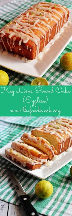 Key lime pound cake is a super moist, eggless