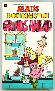 Don Martin Grinds Ahead | Mad's Don Martin Grinds Ahead 1981