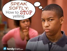 How to stop yelling... SUCH good info!