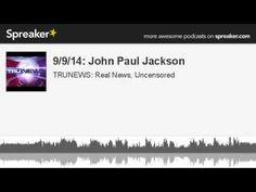 Examining Past Prophecies of John Paul Jackson