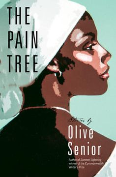 "Read ""The Pain Tree"" by Olive Senior available from Rakuten Kobo. The Pain Tree tells stories that speak to all aspects of Jamaican life. Among the characters we hear from are: poor folk. Monster Under The Bed, Hills And Valleys, Dark Roots, Library Card, Funny People, Book Lists, So Little Time, Thought Provoking, Short Stories"