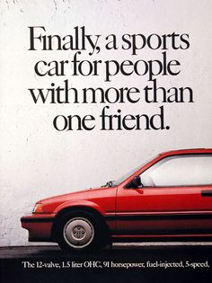 Honda Civic ad. Honda Motors, Car Brochure, Honda Civic Si, Old School Cars, Honda Cars, Japan Cars, Car Advertising, Fuel Injection, Cars