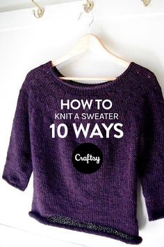 Do you know these 10 ways to knit sweaters?