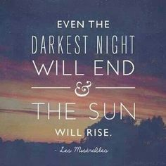 Even the darkest night will end, and the sun will rise. #LesMis