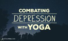 Have you or a loved one been combating depression with yoga? Here are four mantras and poses you may find helpful in the fight against depression.