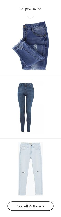 """"""".•.• jeans •.•."""" by deborah-97 ❤ liked on Polyvore featuring jeans, pants, bottoms, denim, distressed jeans, ripped jeans, blue jeans, destructed jeans, blue ripped jeans and indigo"""