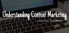 "Understanding Content Marketing Part 1 ""What Is Content Marketing?""  #DigitalMarketing #InternetMarketing #Content http://trustworkz.com/what-is-content-marketing-part-1/"