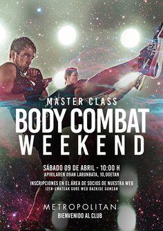 El sábado, 09/04 a las 10:00 h., realizaremos un especial Master Class Body Combat Weekend en Metropolitan Isozaki.