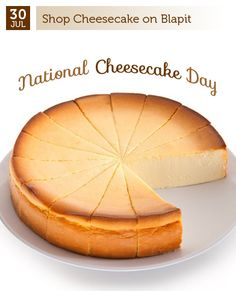 July 30 - Cheesecake Day