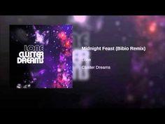Midnight Feast (Bibio Remix)