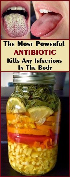 The Most Powerful Natural Antibiotic If you want to learn how to make amazing antibiotic which kills infections all over your body this is the right article for you! Every single body in the world has at least one infection but that