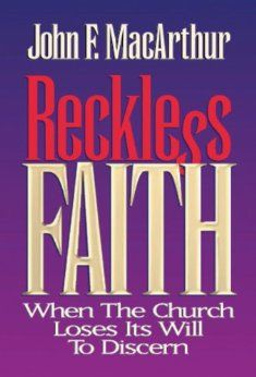 53 best recommended books on theology church history images on reckless faith when the church loses its will to discern john f macarthur fandeluxe Images