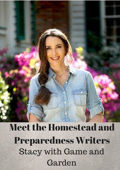 The Rural Economist: Meet the Homestead and Preparedness Writers Stacy with Game and Garden