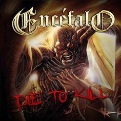 Terminando a produção de seu novo disco, o ENCÉFALO aproveita para finalmente lançar o mais recente, 'Die To Kill', em formato digital. O álbum, segundo da carreira, já está disponível em plataform…