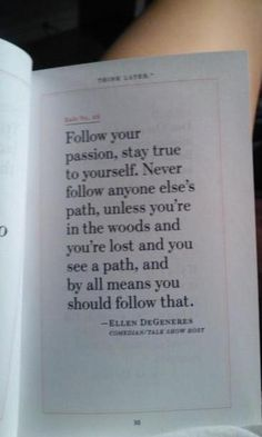 I love this quote by Ellen Degeneres. Talk about a lady who is great in action while in front of the mike!