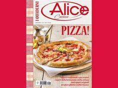 I Quaderni di Alice Cucina: Pizza! | Alice.tv