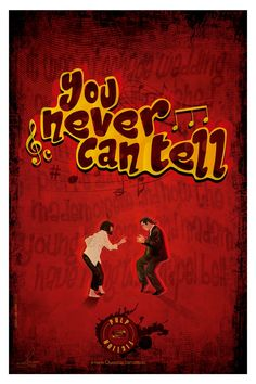 "Pulp Fiction - ""You never can tell"""