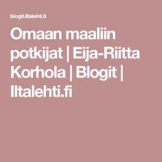 Omaan maaliin potkijat | Eija-Riitta Korhola | Blogit | Iltalehti.fi