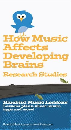 How Music Affects Developing Brains | Research Studies and Video - https://bluebirdmusiclessons.wordpress.com/2016/09/06/how-music-affects-developing-brains/
